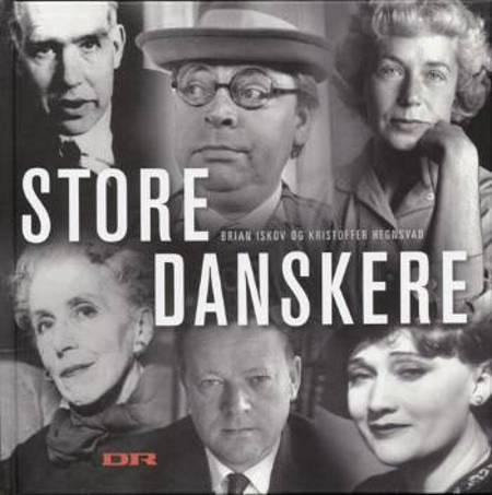 Store danskere af Kristoffer Hegnsvad og Brian Iskov