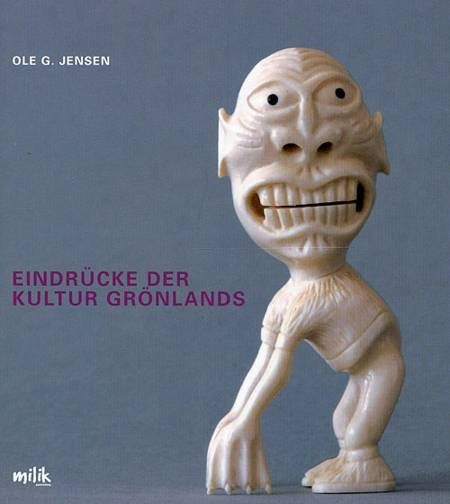 Eindrücke der kultur Grönlands af Ole G. Jensen
