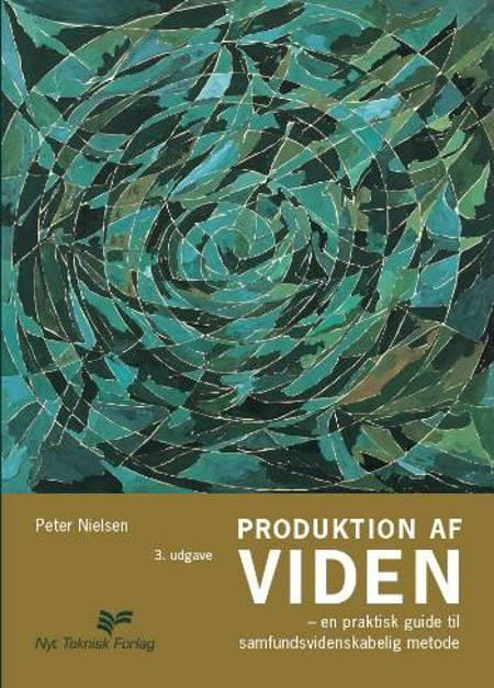 Produktion af viden af Peter Nielsen