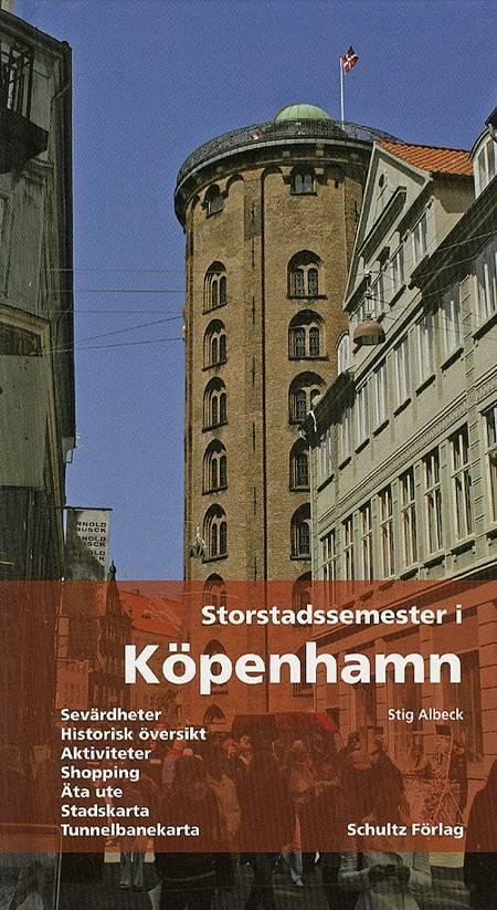 Storstadssemester i Köpenhamn af Stig Albeck