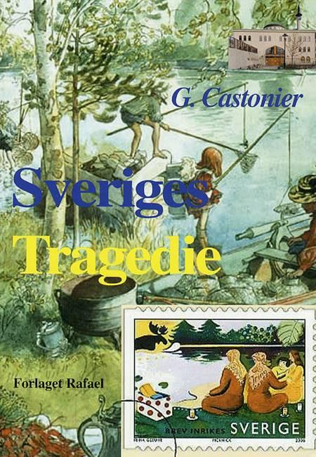 Sveriges tragedie af G. Castohier
