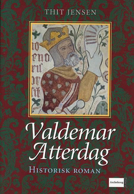 Valdemar Atterdag af Thit Jensen