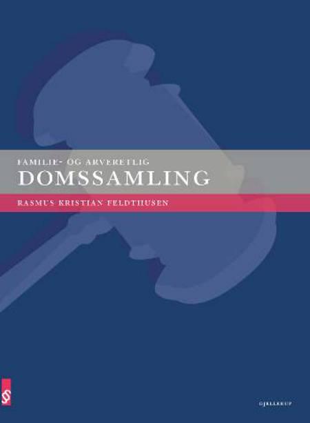 Familie- og arveretlig domssamling af Rasmus Kristian Feldthusen