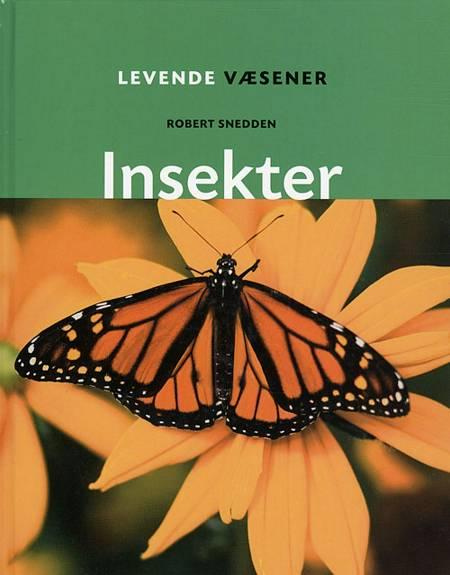 Insekter af Robert Snedden