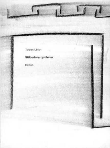 Stilhedens cymbaler af Torben Ulrich
