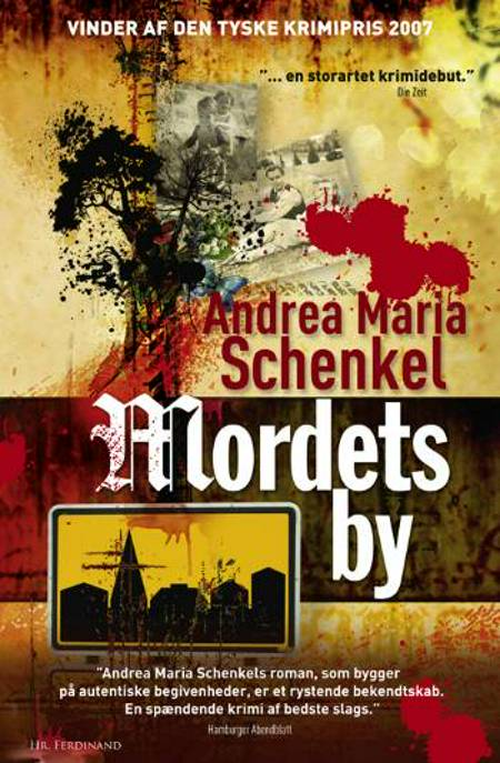 Mordets by af Andrea Maria Schenkel