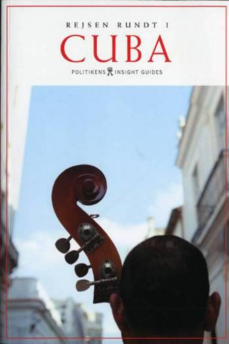 Cuba af Peter Bejder, Kim Boye Holt, Gabriel García Márquez og Danny Aeberhard