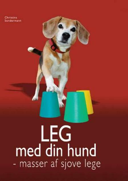 Leg med din hund af Christina Sondermann