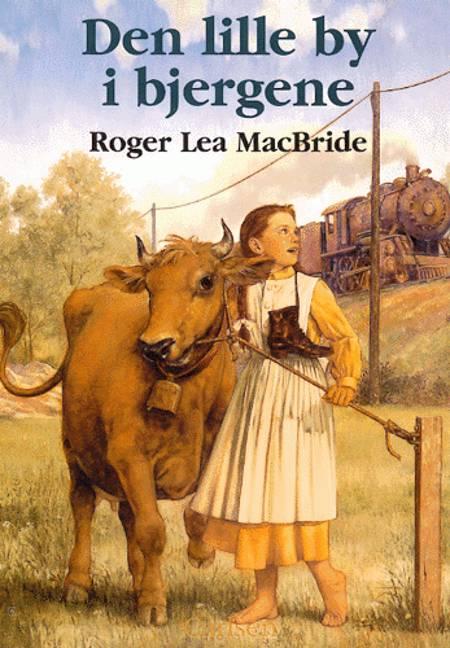 Den lille by i bjergene af Roger Lea MacBride