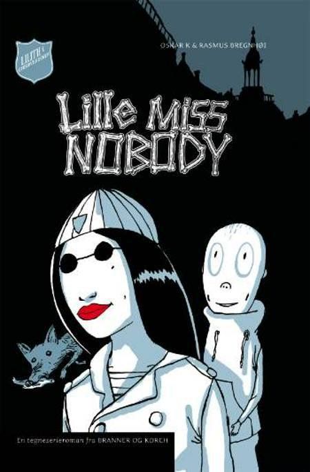 Lille Miss Nobody af Oscar K.