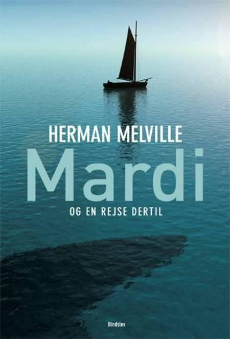 Mardi - og en rejse dertil af Herman Melville