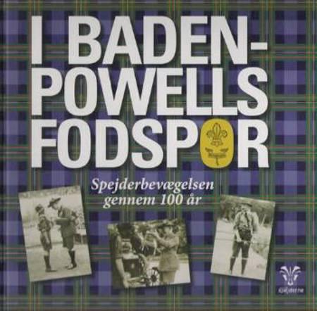 I Baden-Powells fodspor af Søren Larsen