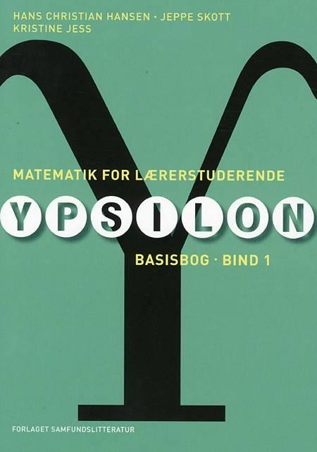 Matematik for lærerstuderende af Hans Christian Hansen, Kristine Jess, Jeppe Skott og John Schou m.fl.