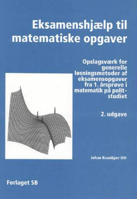 Eksamenshjælp til matematiske opgaver af Johan Raunkjær Ott