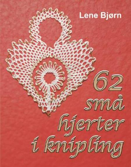 62 små hjerter i knipling af Lene Bjørn