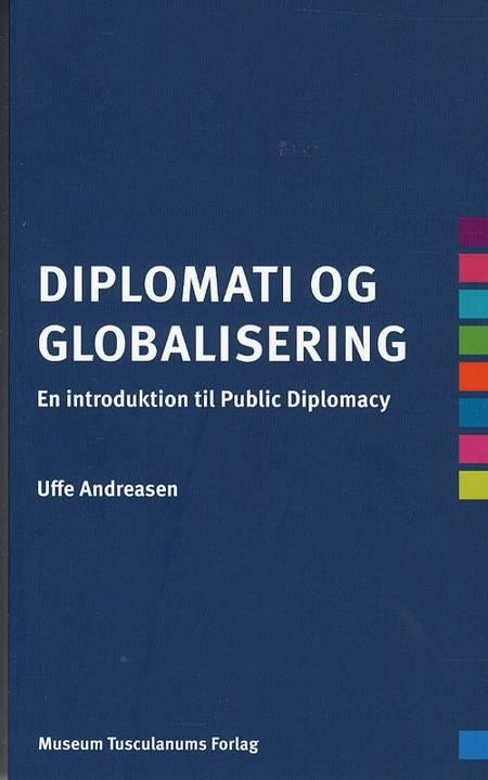 Diplomati og globalisering af Uffe Andreasen