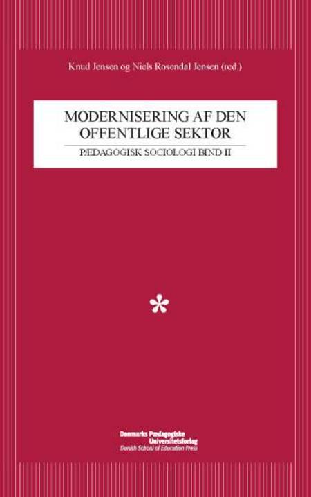 Modernisering af den offentlige sektor af Knud Jensen og Niels Rosendal