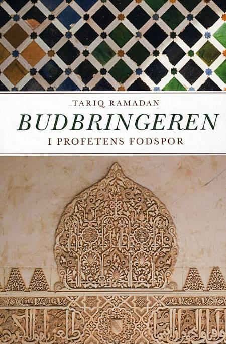 Budbringeren af Tariq Ramadan