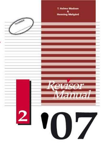 Revisor Manual 2007/2 af T. Helmo Madsen m. fl.