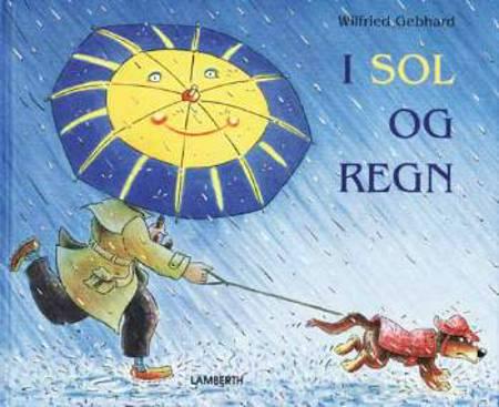 I sol og regn af Wilfried Gebhard