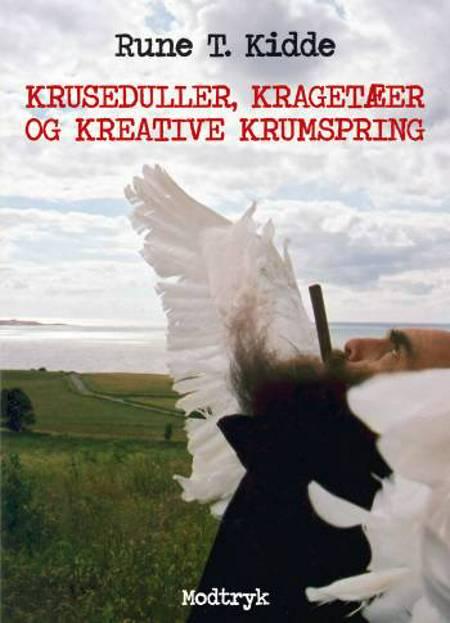Kruseduller, kragetæer og kreative krumspring af Rune T. Kidde
