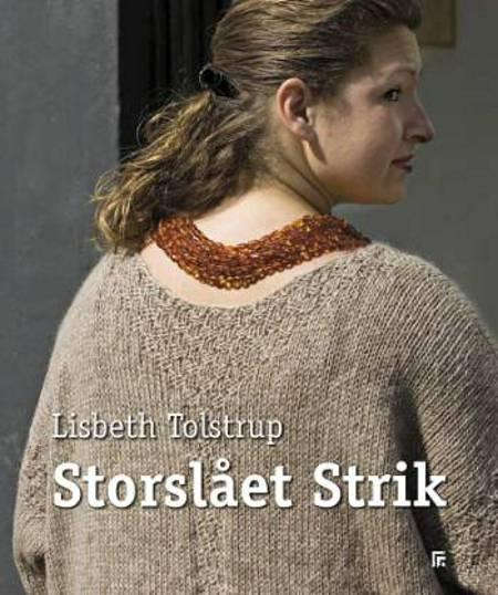 Storslået Strik af Lisbeth Tolstrup