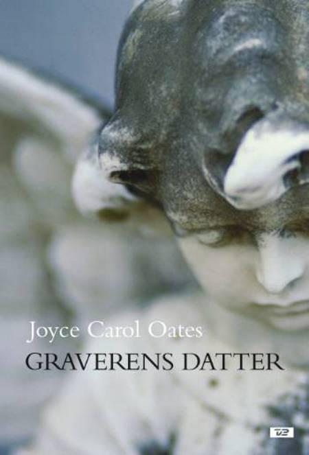 Graverens datter af Joyce Carol Oates