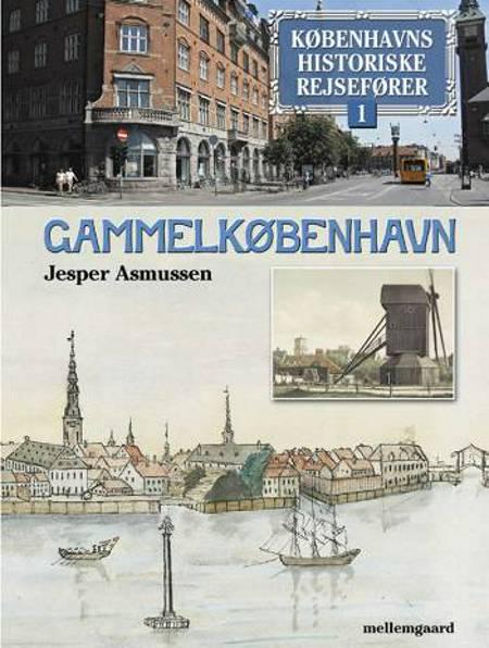 Gammelkøbenhavn af Jesper Asmussen