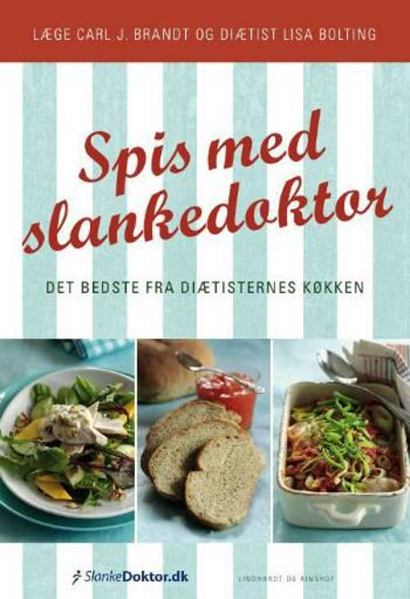 Spis med slankedoktor af Carl J. Brandt og J. Carl Brandt