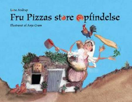 Fru Pizzas store opfindelse af Lone Andrup