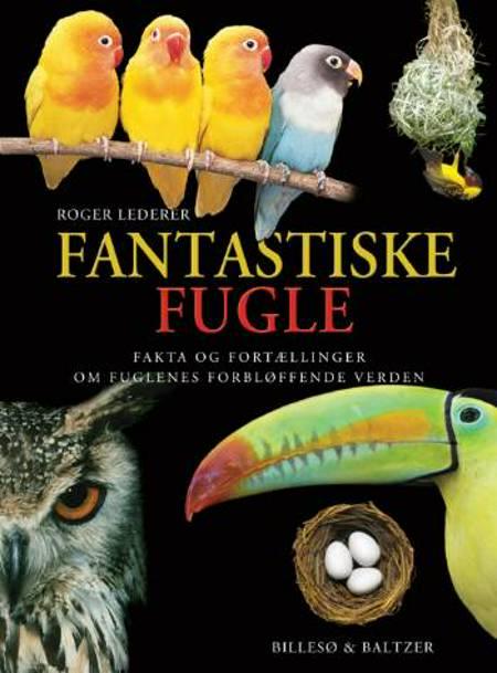 Fantastiske fugle af Roger Lederer