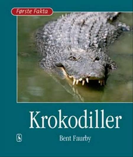 Krokodiller af Bent Faurby