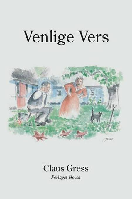 Venlige vers - til eftertanke af Claus Gress