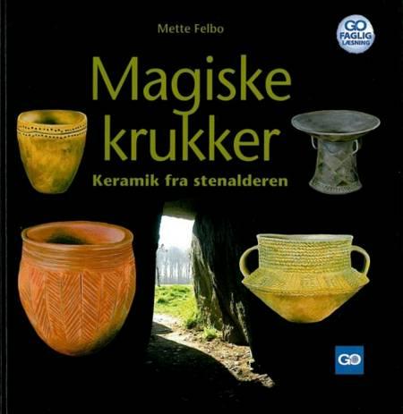 Magiske krukker af Mette Felbo