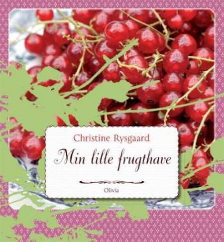 Min lille frugthave af Christine Rysgaard