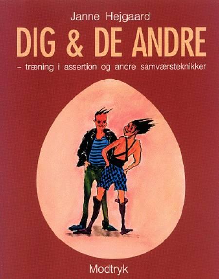 Dig & de andre af Janne Hejgaard