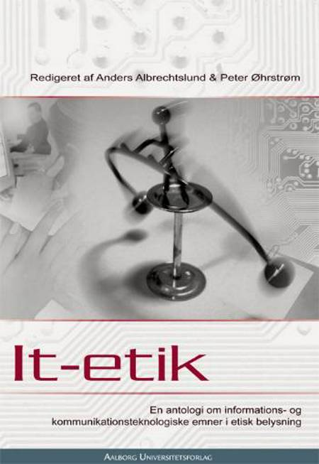 It-etik af Peter Øhrstrøm og Anders Albrechtslund