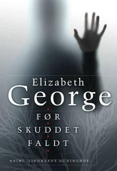 Før skuddet faldt af Elizabeth George