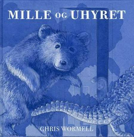 Mille og uhyret af Christopher Wormell