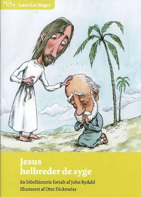 Jesus helbreder de syge af John Rydahl