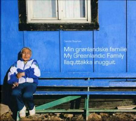 Min grønlandske familie af Camilla Stephan