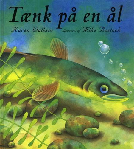Tænk på en ål af Karen Wallace