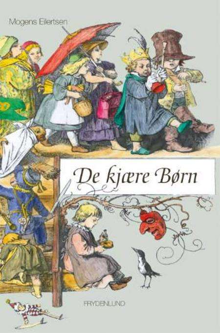 De Kjære børn af Mogens Eilertsen