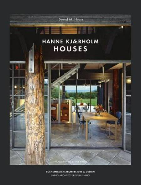 Hanne Kjærholm Houses af Svend M. Hvass