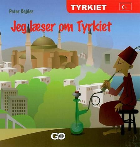 Jeg læser om Tyrkiet af Peter Bejder
