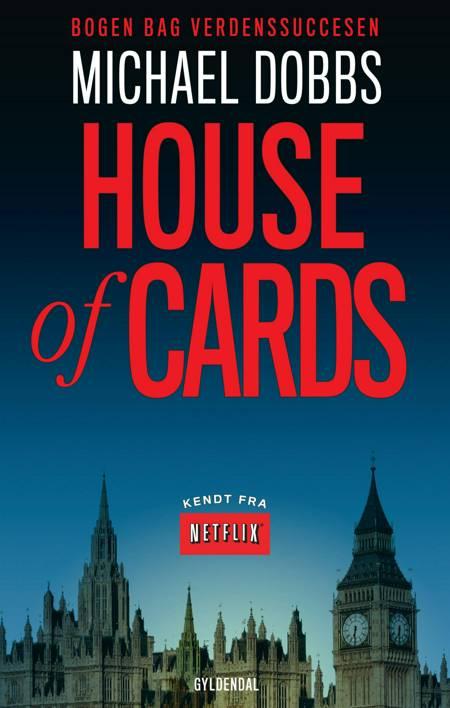House of Cards af Michael Dobbs