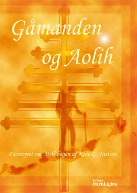Gåmanden & Aolih af Rene G. Nielsen