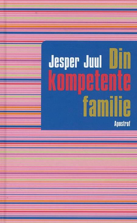 Din kompetente familie af Jesper Juul