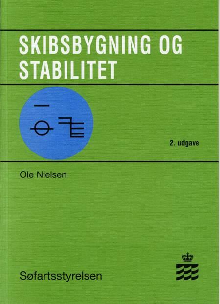 Skibsbygning og stabilitet for maskinmesteruddannelsen af Ole Nielsen