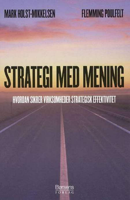 Strategi med mening af Flemming Poulfelt og Mark Holst-Mikkelsen